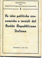 OPUSCOLO 1944,RSI,REPUBBLICA SOCIALE BOLOGNA EMILIA,ROMAG.IDEE POLITICHE SOCIALI