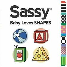 Baby Loves Shapes (Sassy),