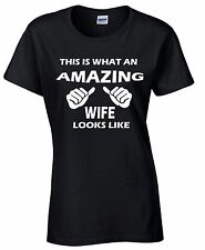 This Is What An Amazing Wife Looks Like Woman T-shirt Funny Tee Awesome Gift