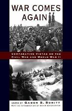 War Comes Again: Comparative Vistas on the Civil War and World War II -ExLibrary