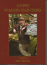 Gypsy Wagon Painters (Gypsy Book by John McKale)