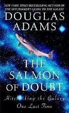 The Salmon of Doubt : Hitchhiking the Galaxy One Last Time by Douglas Adams...