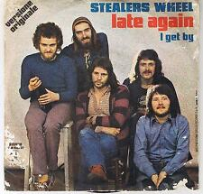 """STEALERS WHEEL """"LATE AGAIN-I GET BY"""" 7"""""""