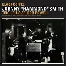 "JOHNNY ""HAMMOND"" SMITH TRIO - PLUS SELDON POWEL - BLACK COFFEE (NEW SEALED CD)"