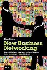 New Business Networking: How to Effectively Grow Your Business Network Using Onl