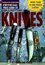 The Official Price Guide to Collector Knives: Twelfth Edition (12th ed), Price,