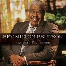 The Ultimate Collection * by Rev. Milton Brunson/Rev. Milton Brunson & the...