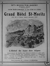 PUBLICITÉ 1909 ST MORITZ DORF GRAND HÔTEL STATION BALNÉO - ADVERTISING