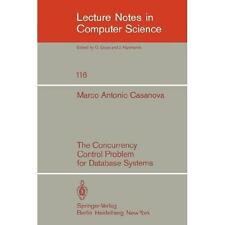 The Concurrency Control Problem for Database Systems 116 by M. A. Casanova...