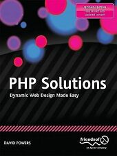 PHP Solutions : Dynamic Web Design Made Easy by David Powers (2010,...