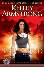 The Otherworld: Spell Bound Bk. 12 by Kelley Armstrong (2011 Hardcover) 1ST NEW