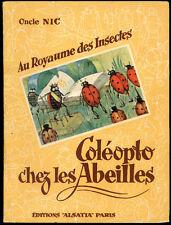 Oncle Nic - Au royaume des Insectes n°1 : COLEOPTO CHEZ LES ABEILLES