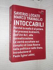 INTOCCABILI Saverio Lodato Marco Travaglio Rizzoli Biblioteca Universale 2005 di