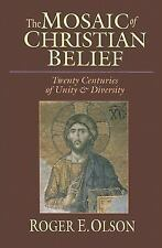 The Mosaic of Christian Belief : Twenty Centuries of Unity and Diversity by...