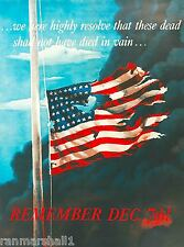 Remember December 7th Pearl Harbor WWII American Patriotic Advertisement Poster