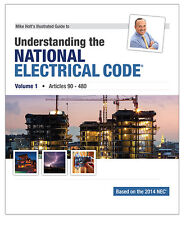 2014 Understanding the NEC, Volume 1, Mike Holt's Textbook
