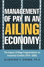 Management of Pay in an Ailing Economy : The Impact of Wage Fragmentation on...