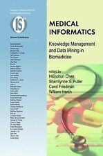 Integrated Series in Information Systems Ser.: Medical Informatics :...