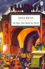 Ten days that Shook the World (Classic, 20th-Century, Penguin) Reed, John Paper