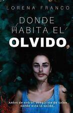 Donde Habita el Olvido by Lorena Franco (2016, Paperback)