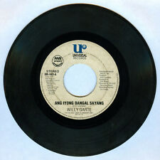 Philippines WILLY GARTE Ang Iyong Dangal Sayang OPM 45 rpm Record