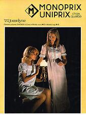 PUBLICITE  1973   MONOPRIX  UNIPRIX  lingerie de nuit JOSSELYNE  chemise de nuit