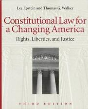 Constitutional Law for a Changing America: Rights, Liberties, and Justice (Const