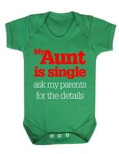 "Baby Bodysuit Funny "" My Aunt is Single"" Baby Grow Fun - BNWT"