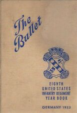 Yearbook Eighth United States Infantry Regiment Yearbook The Bullet Germany 1953