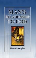 Man's Relationship to God - Christian Science