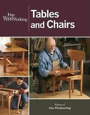 Tables and Chairs by Fine Woodworking Magazine Editors (2014, Paperback)