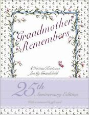Grandmother Remembers: A Written Heirloom for My Grandchild