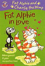 Fat Alphie in Love (Colour Young Hippo: Fat Alphie and Charlie the Wimp), Ryan,