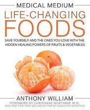 Medical Medium Life Changing Foods by Anthony William - Healing Fruits Vegetable