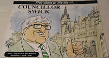 Five Years in the Life of Councillor Swick by Buff Hardie & Steve Robertson