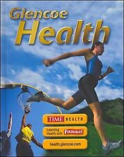Glencoe Health, Student Edition by McGraw-Hill Education