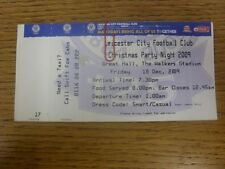 18/12/2009 Ticket: Leicester City Christmas Party Night, At The Walkers Stadium.