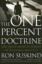 The One Percent Doctrine: Deep Inside America's Pursuit of Its Enemies Since 9/
