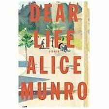 Dear Life: Stories Munro, Alice Hardcover