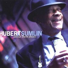 About Them Shoes by Hubert Sumlin (CD, Jan-2005, Tone Cool)