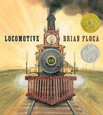 LOCOMOTIVE by Brian Floca (2013) HB/DJ train book NEW children's picture book