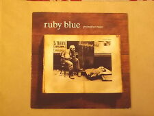 "Ruby Blue: Primitive man 7"" BRAND NEW VINYL EX SHOP"