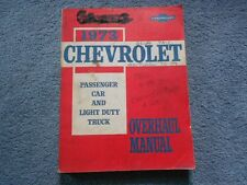 1973 CHEVROLET PASSENGER CAR & LIGHT TRUCK OVERHAUL MANUAL CORVETTE CAMARO OEM