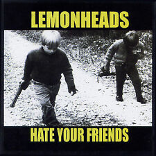 Hate Your Friends by