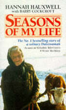Seasons of My Life: Story of a Solitary Daleswoman by Barry Cockcroft, Hannah...