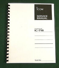 Icom IC-718 Service Manual: Card Stock Covers, 32lb paper & svc addendums!