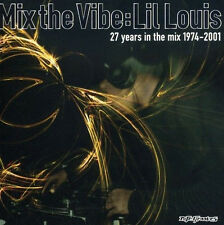 MIX THE VIBE =Lil Louis= Holder/Yost/Gardner/Saunders...= HOUSE groovesDELUXE!