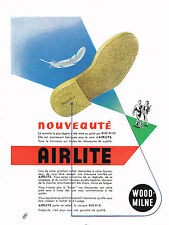 PUBLICITE ADVERTISING   1953   AIRLITE  WOOD-MILNE    semelles