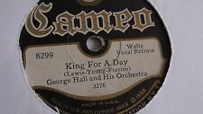 George Hall - 78rpm single 10-inch – Cameo #8299 King For A Day