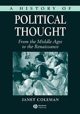 A History of Political Thought: From the Middle Ages to the Renaissance by Cole